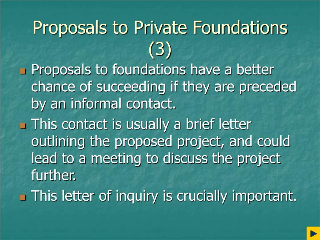 Proposals to Private Foundations (3)