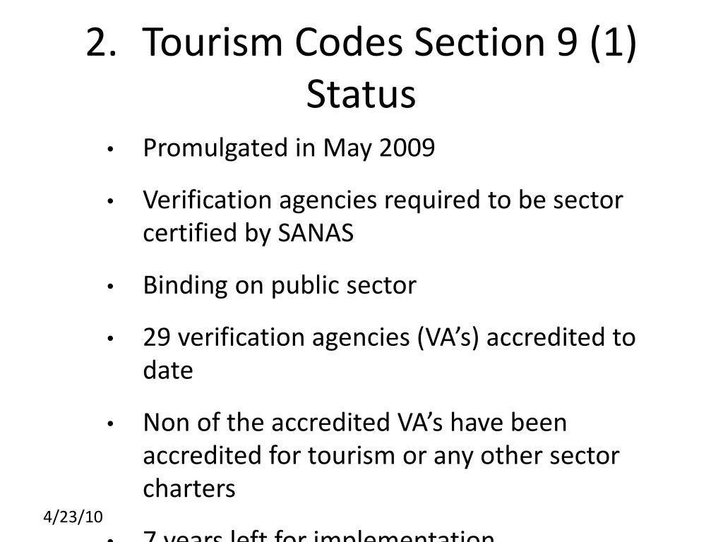 2.	Tourism Codes Section 9 (1) Status