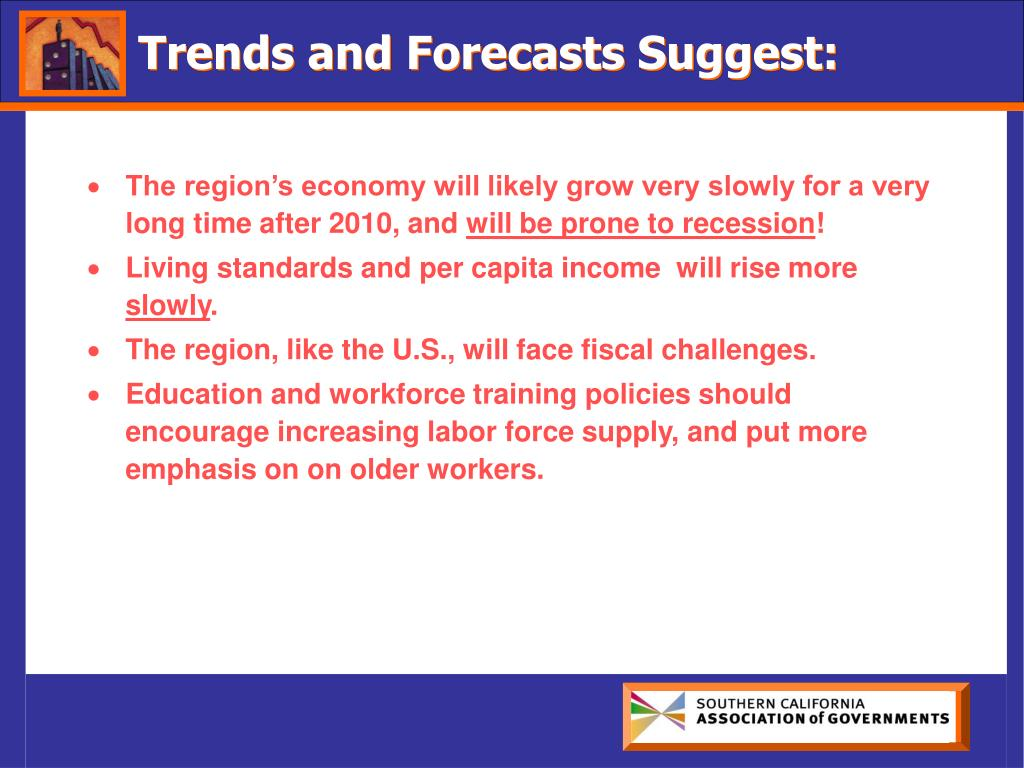 Trends and Forecasts Suggest: