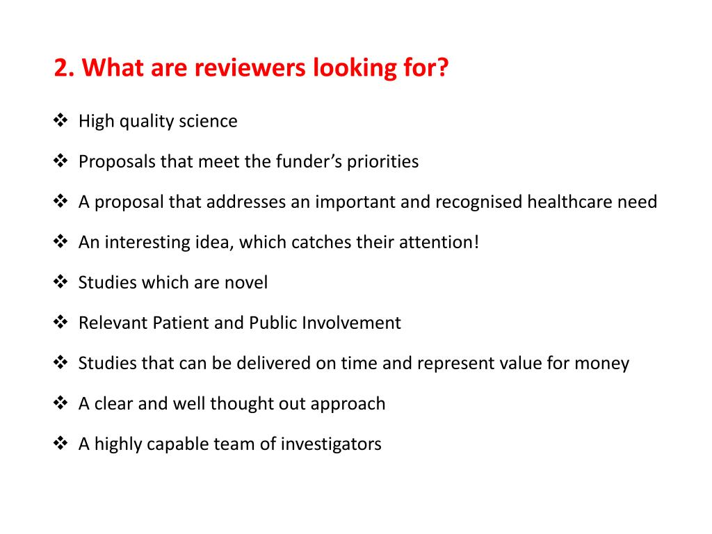 2. What are reviewers looking for?