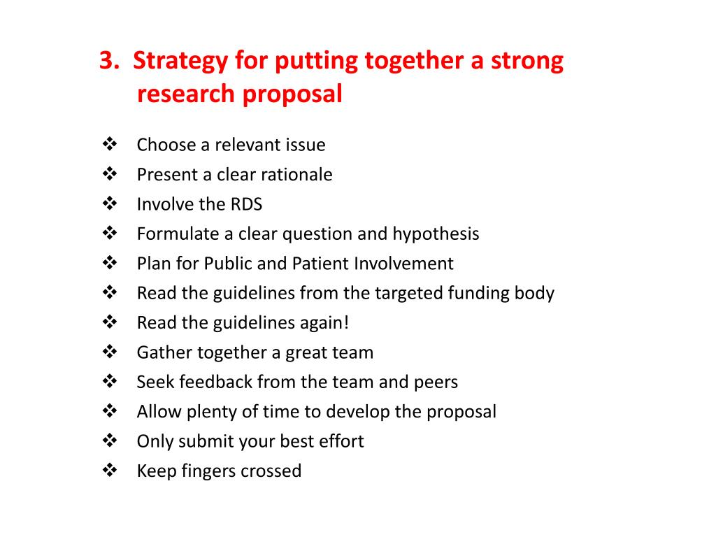 3.  Strategy for putting together a strong
