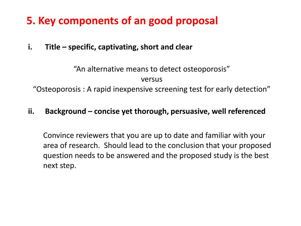 5. Key components of an good proposal