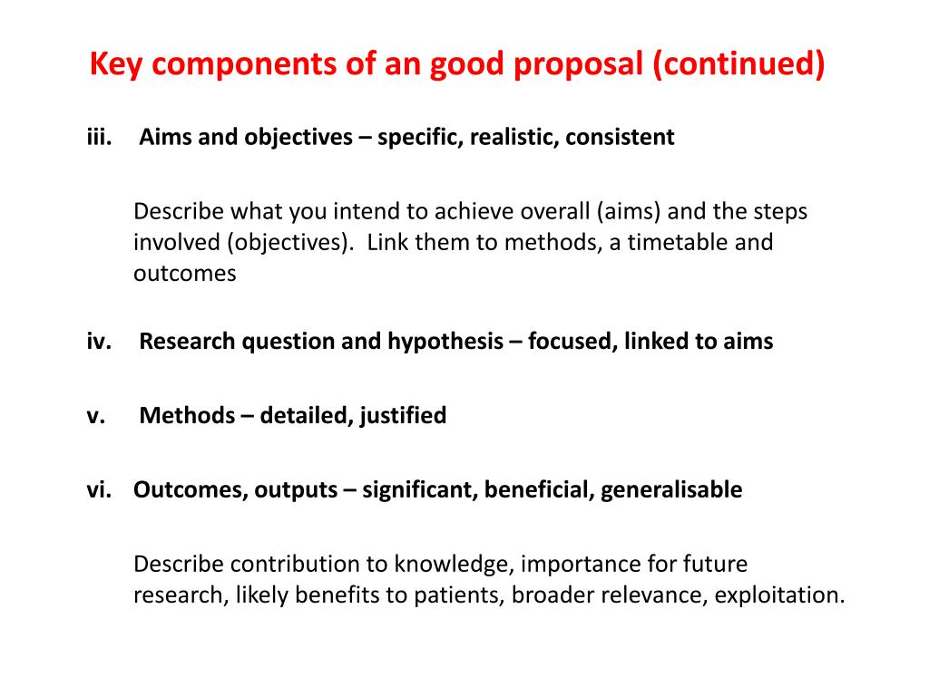 Key components of an good proposal (continued)