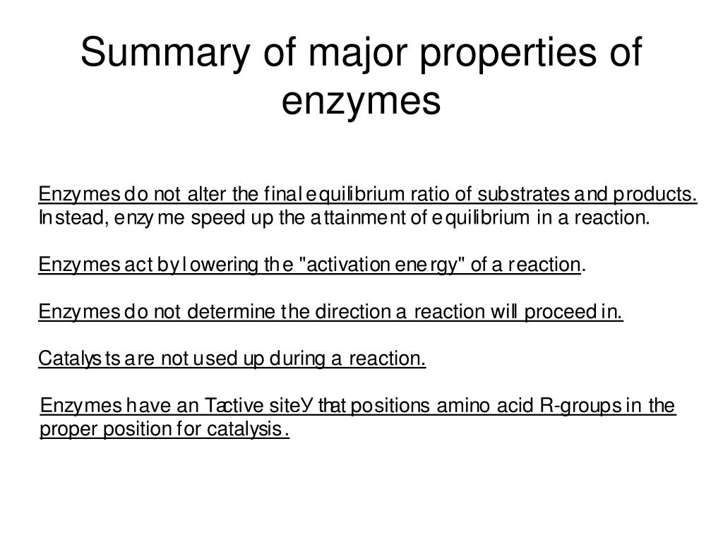 Summary of major properties of enzymes