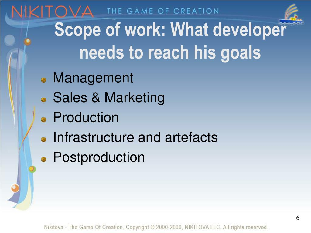 Scope of work: What developer needs to reach his goals