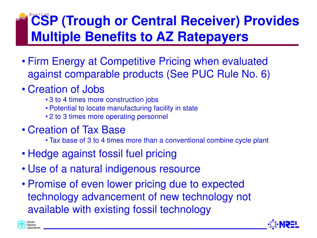 CSP (Trough or Central Receiver) Provides Multiple Benefits to AZ Ratepayers