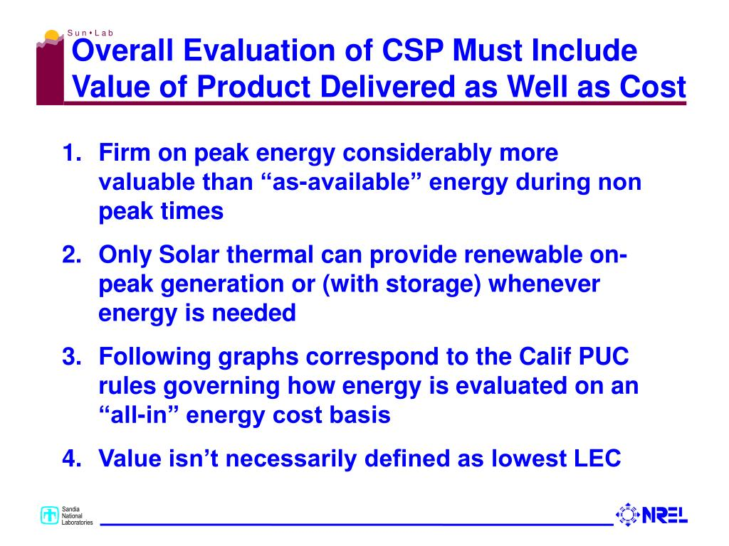 Overall Evaluation of CSP Must Include Value of Product Delivered as Well as Cost