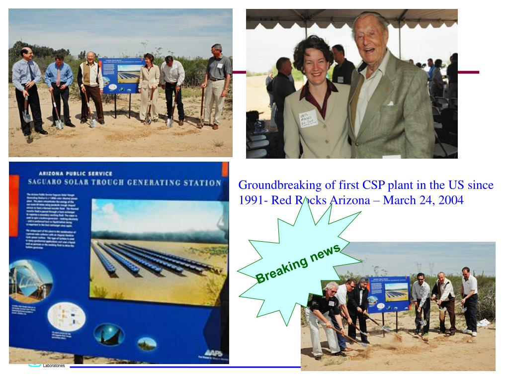 Groundbreaking of first CSP plant in the US since 1991- Red Rocks Arizona – March 24, 2004