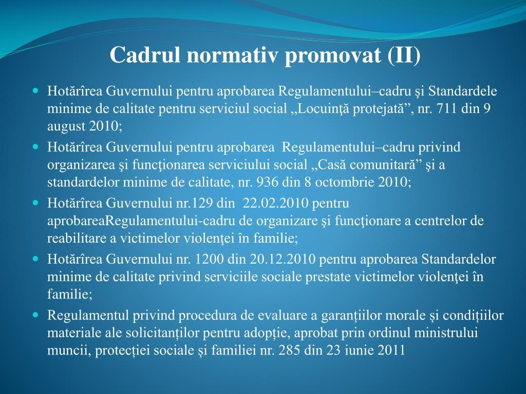 Cadrul normativ promovat (II)