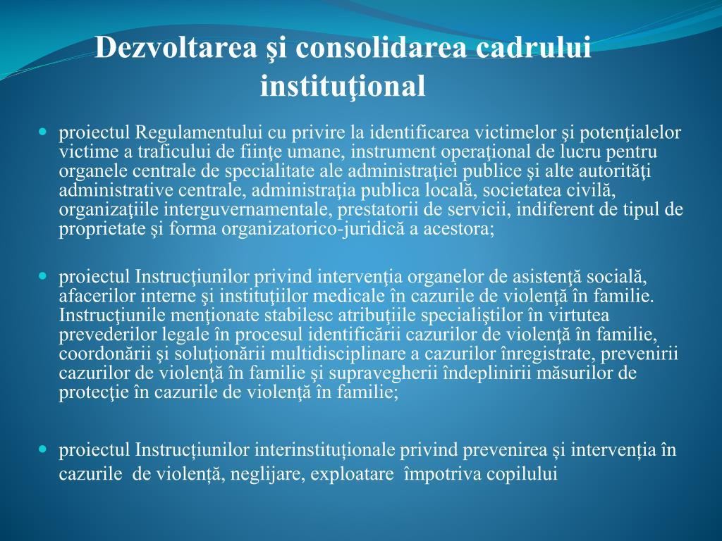 Dezvoltarea şi consolidarea cadrului instituţional