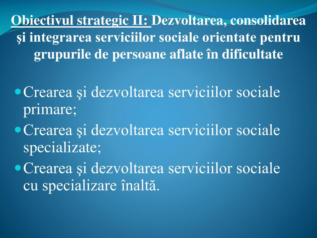 Obiectivul strategic II: