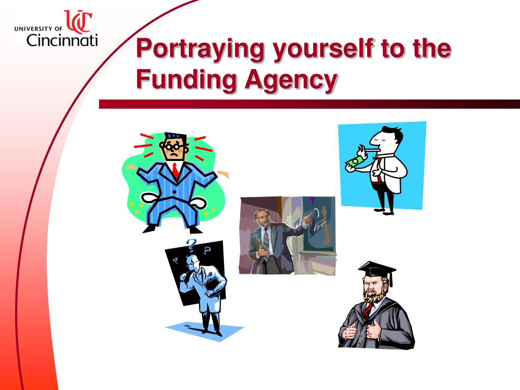 Portraying yourself to the Funding Agency
