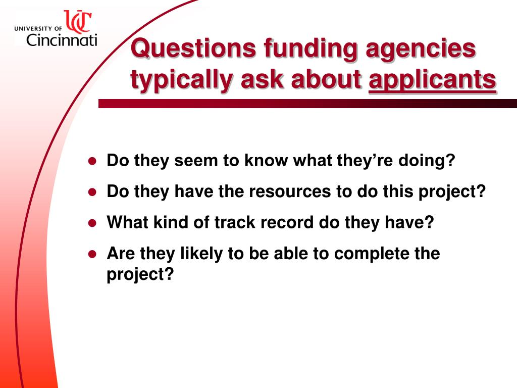 Questions funding agencies typically ask about