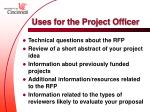 uses for the project officer