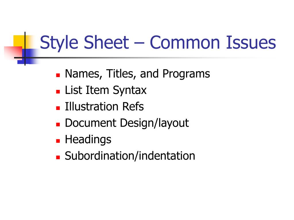 Style Sheet – Common Issues