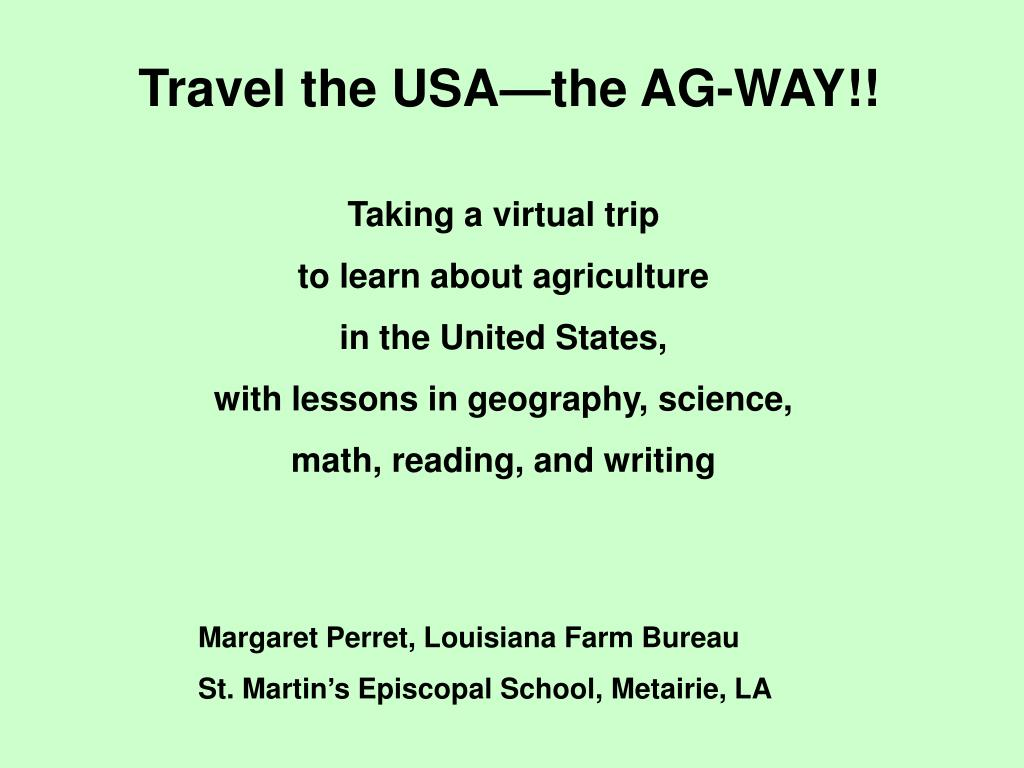 Travel the USA—the AG-WAY!!