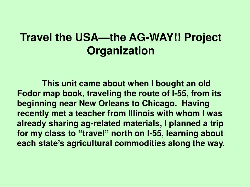 Travel the USA—the AG-WAY!! Project Organization