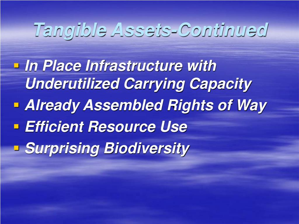 Tangible Assets-Continued