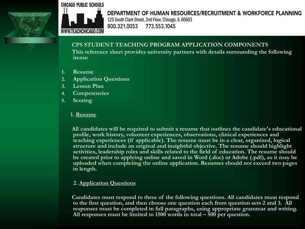 CPS STUDENT TEACHING PROGRAM APPLICATION COMPONENTS