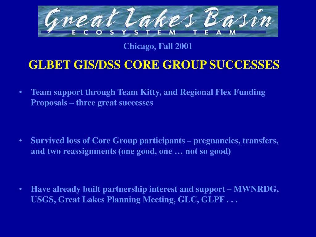 GLBET GIS/DSS CORE GROUP SUCCESSES
