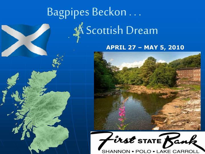 Bagpipes beckon a scottish dream