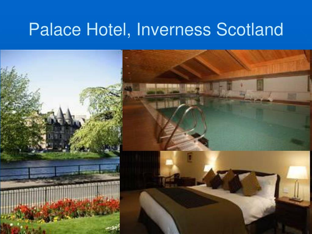 Palace Hotel, Inverness Scotland