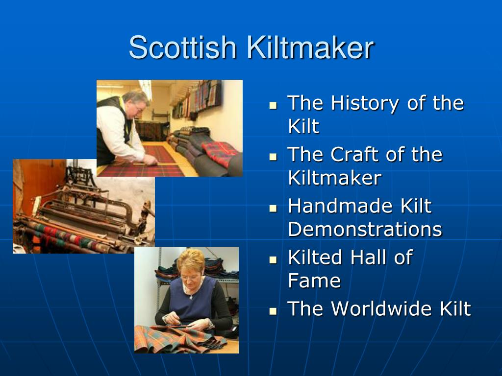 Scottish Kiltmaker