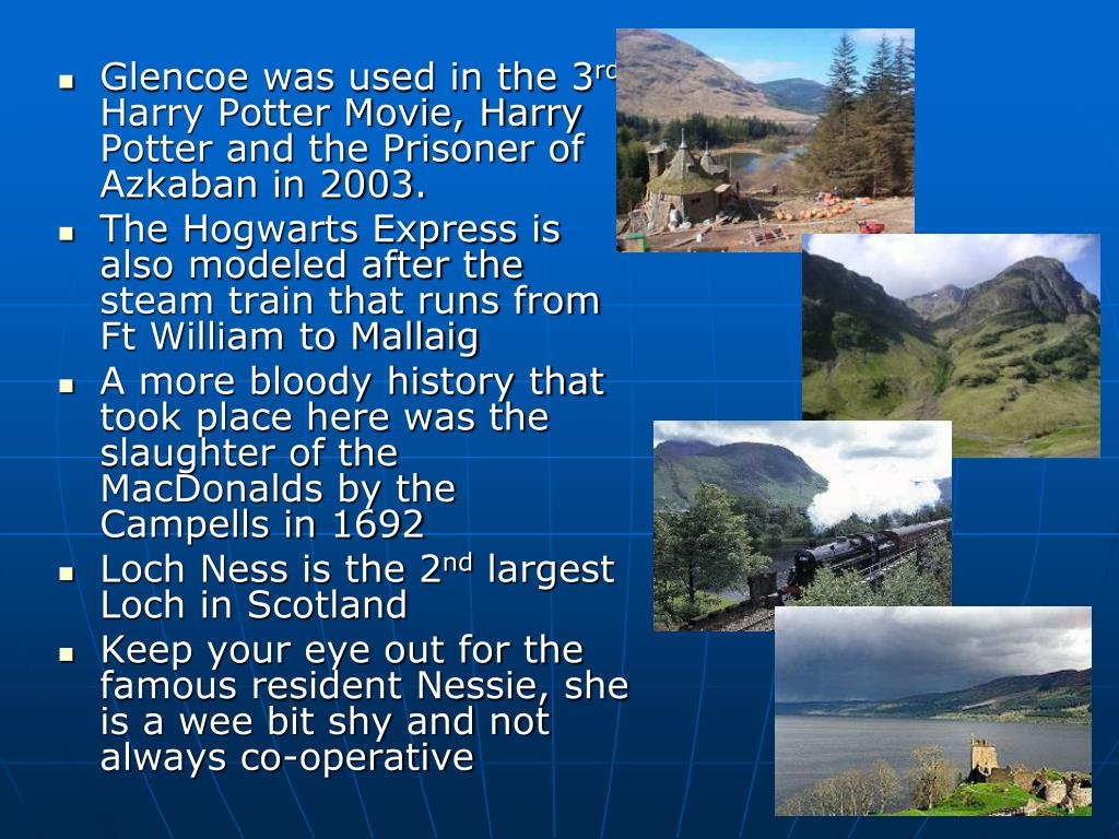 Glencoe was used in the 3