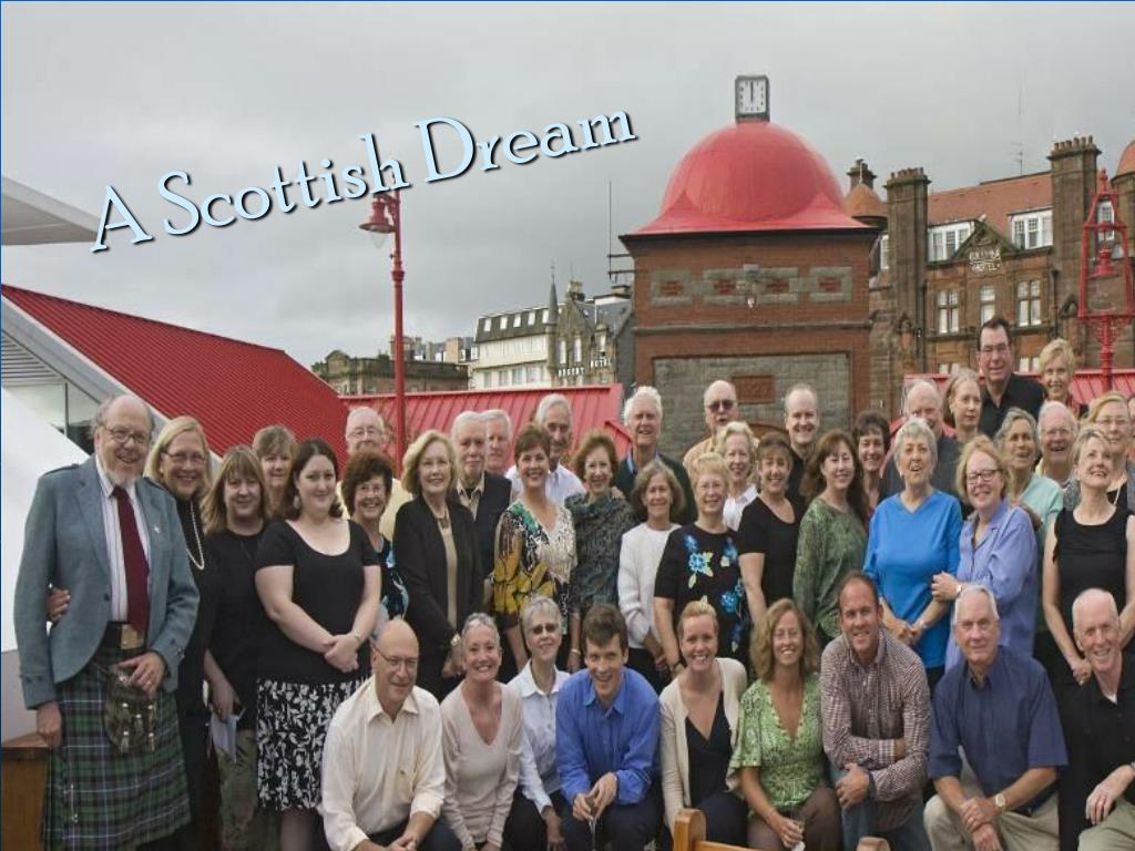 A Scottish Dream