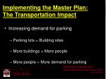 implementing the master plan the transportation impact
