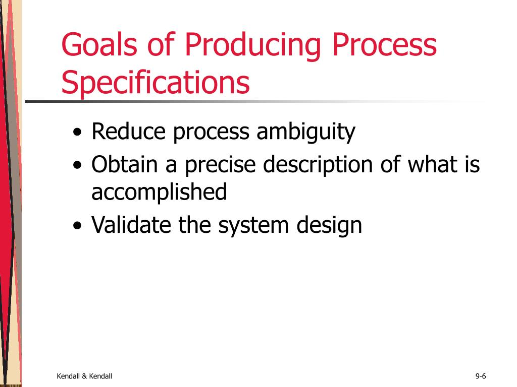 Goals of Producing Process Specifications