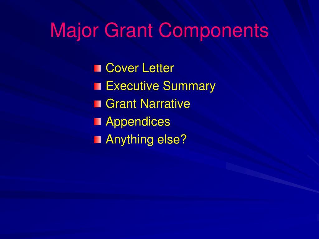 Major Grant Components