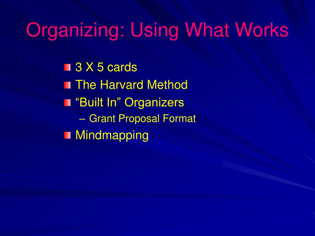 Organizing: Using What Works