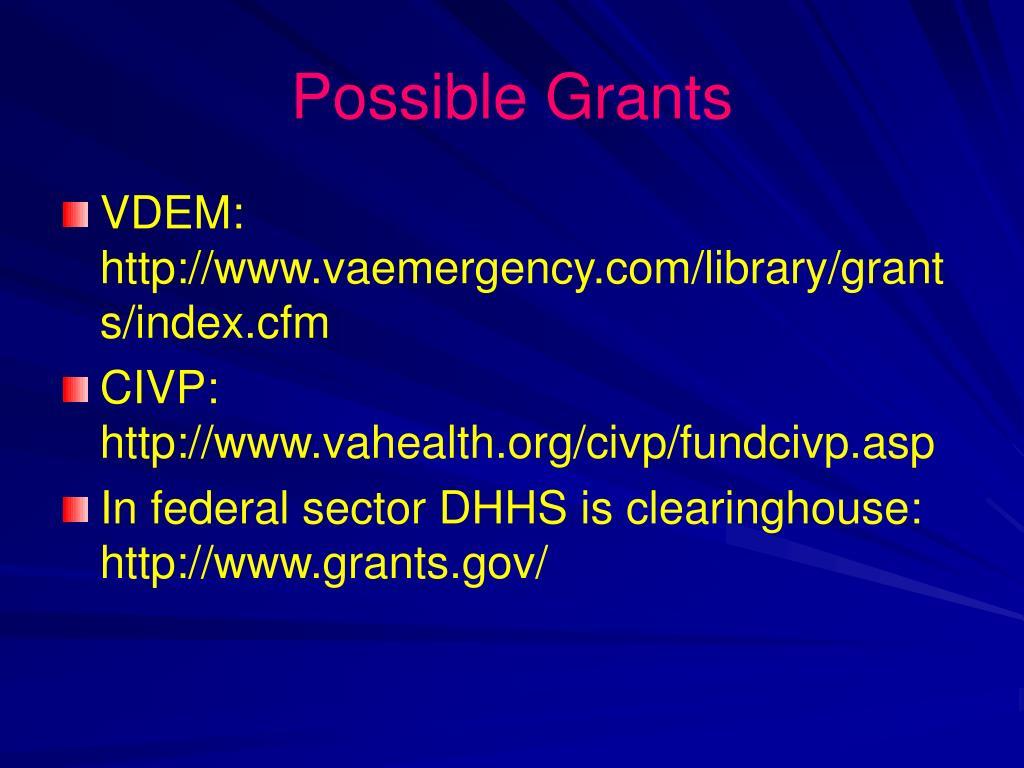 Possible Grants