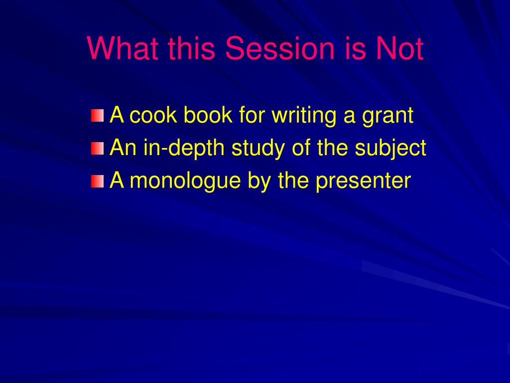What this Session is Not