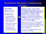 ted botimer revisited overbookings for sale