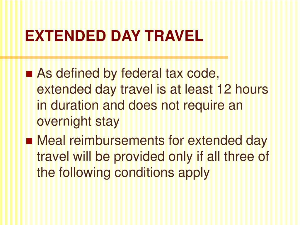 EXTENDED DAY TRAVEL