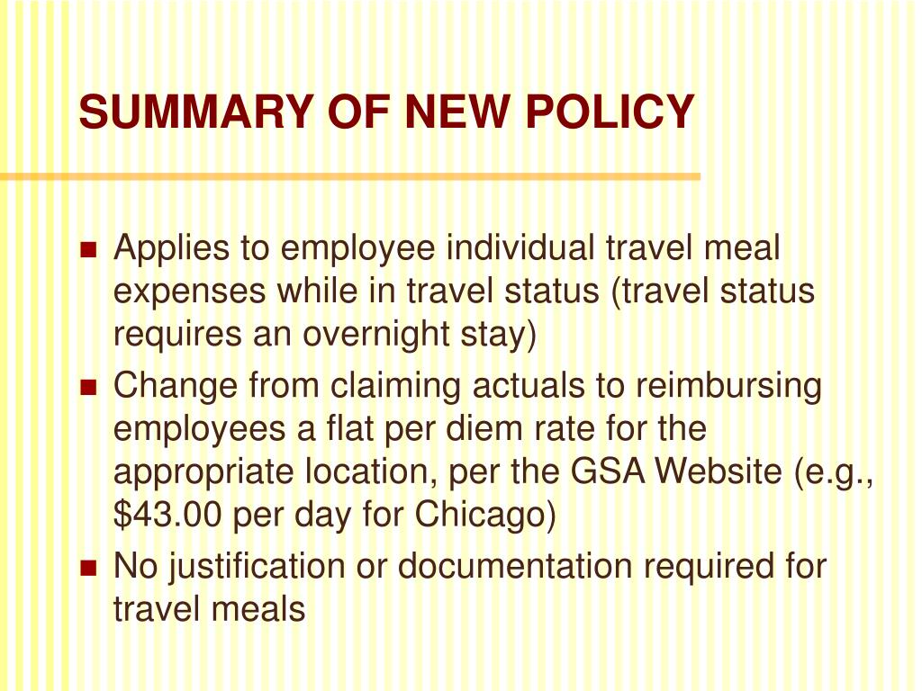 SUMMARY OF NEW POLICY