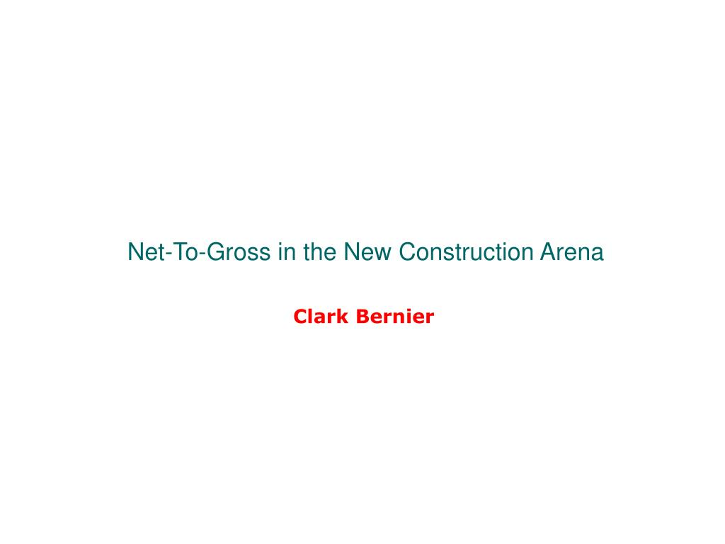 Net-To-Gross in the New Construction Arena