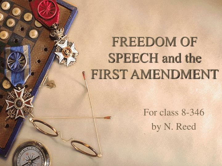 Freedom of speech and the first amendment