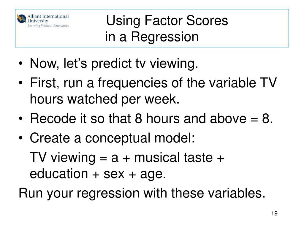 Using Factor Scores