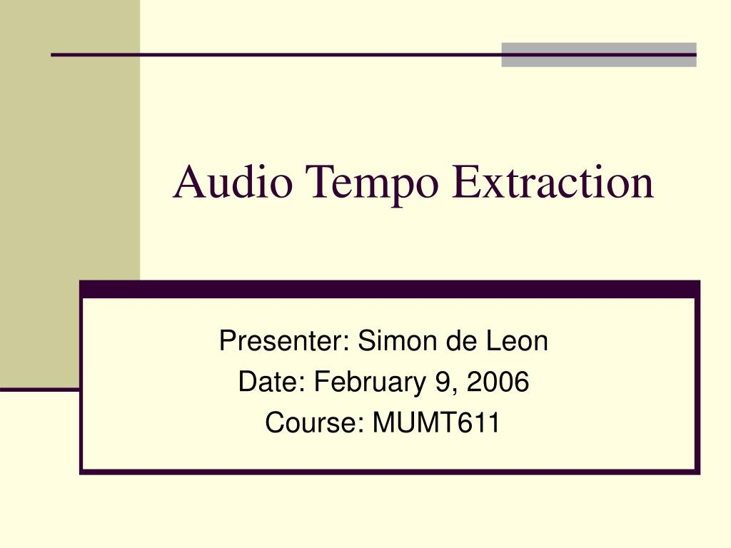 Audio Tempo Extraction