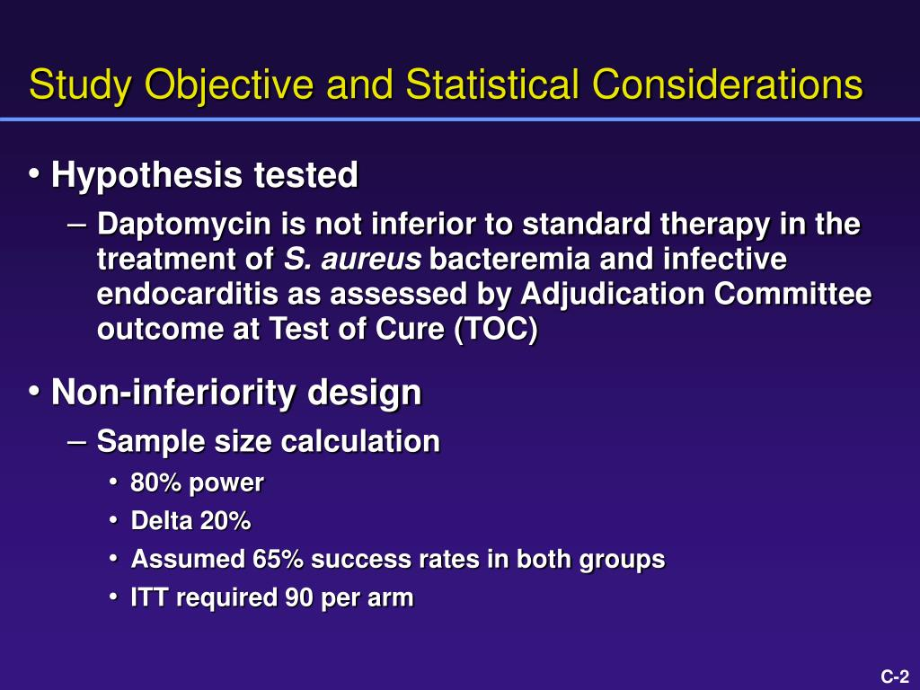 Study Objective and Statistical Considerations