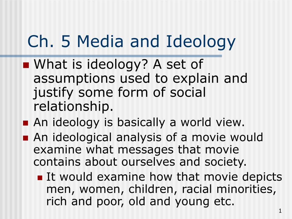 Ch. 5 Media and Ideology