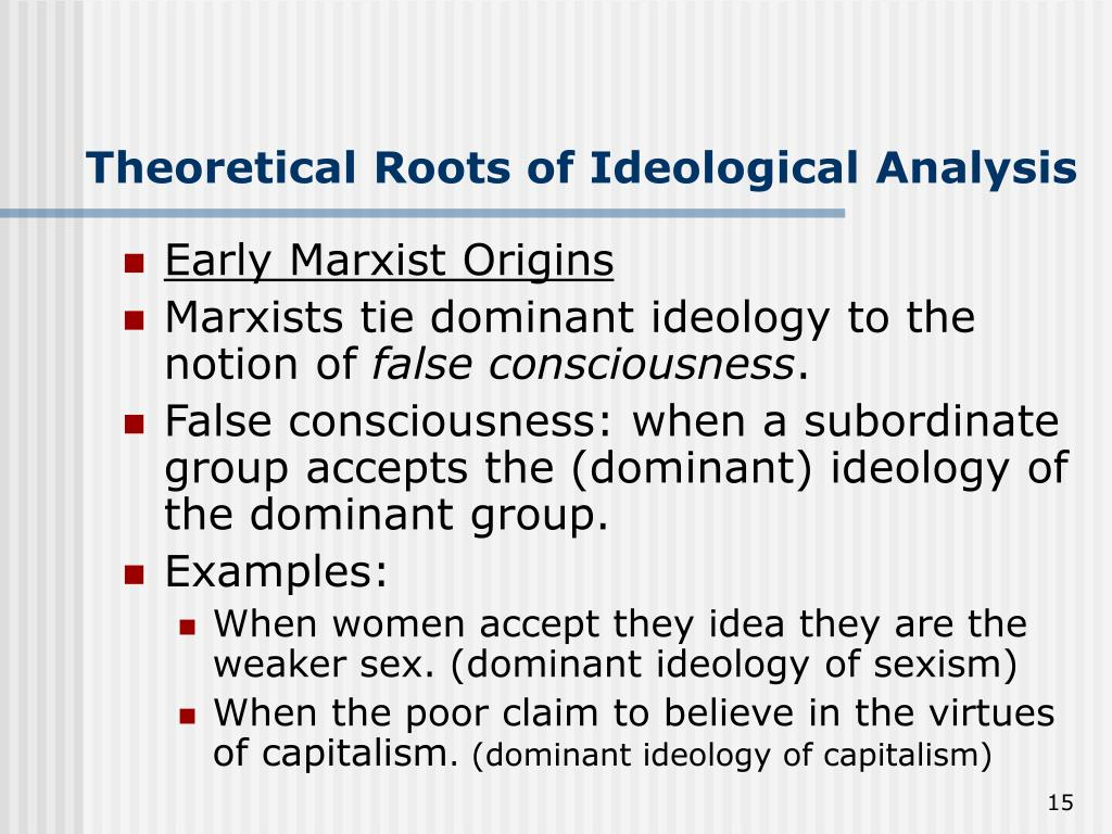 Theoretical Roots of Ideological Analysis