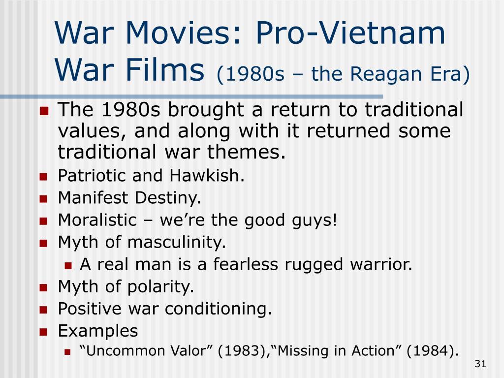 War Movies: Pro-Vietnam War Films