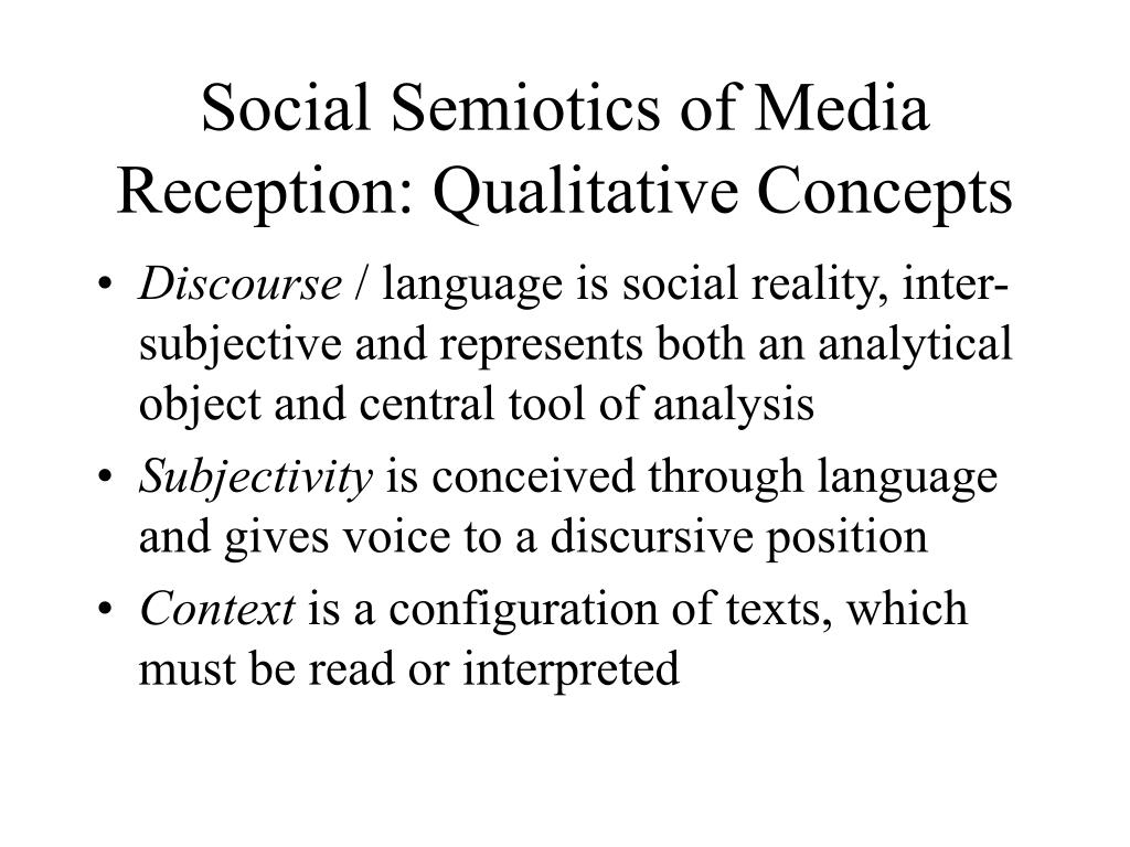 Social Semiotics of Media Reception: Qualitative Concepts