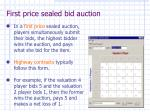 first price sealed bid auction