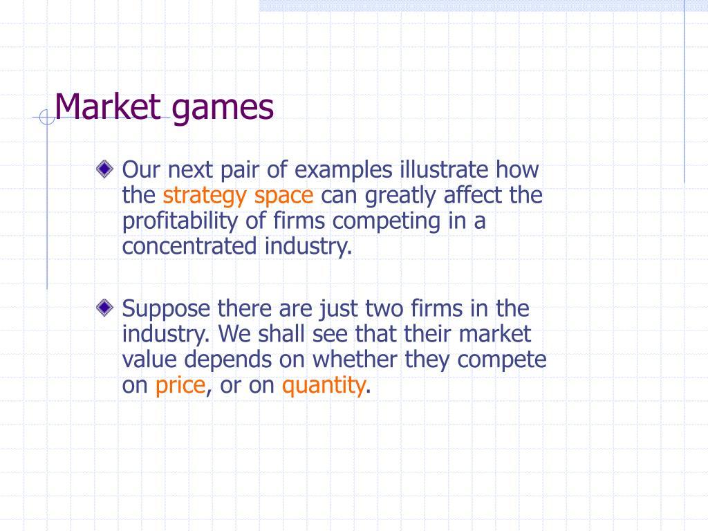 Market games
