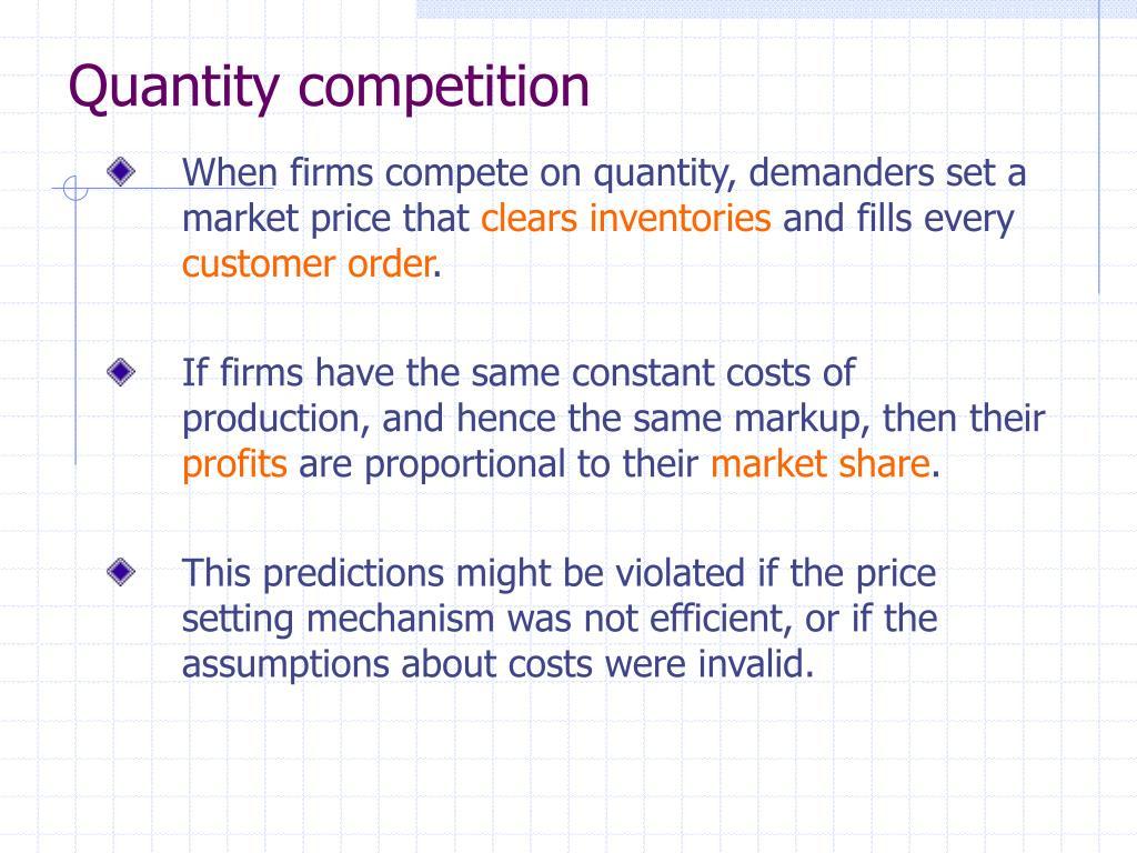Quantity competition